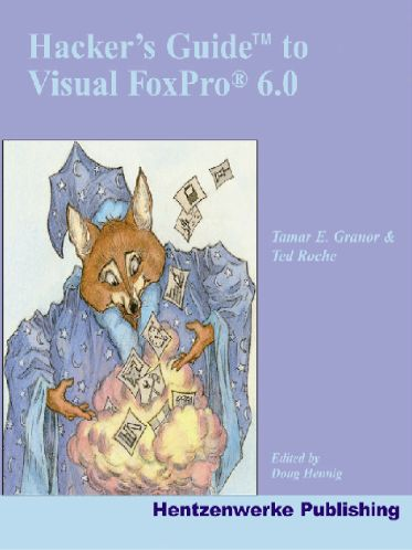 Hacker's Guide to Visual Foxpro 6 book cover